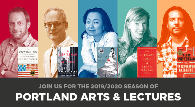 Literary Arts Announces the 2019/2020 Season of Portland Arts & Lectures