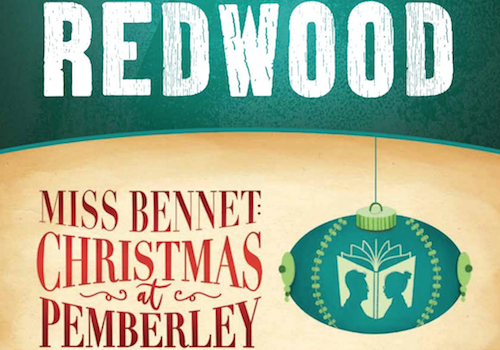 Redwood / Miss Bennet: Christmas at Pemberley – Portland Center Stage at The Armory