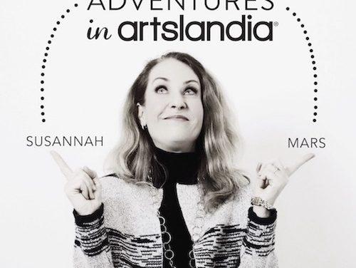 Adventures in Artslandia with Susannah Mars