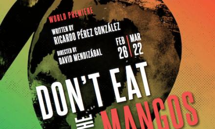 Don't Eat the Mangos – Magic Theatre