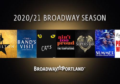 Broadway in Portland Announces 2020/21 Season